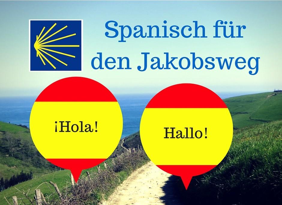 Spanisch-Kenntnisse helfen dir beim Pilgern