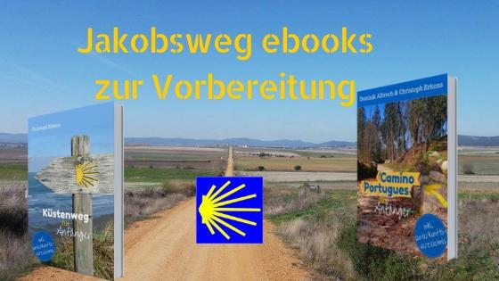 Die Jakobsweg eBooks von Christoph Erkens können dir bei der Vorbereitung auf deine Reise helfen