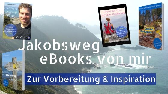 Jakobsweg eBooks zur Vorbereitung und Inspiration von mir