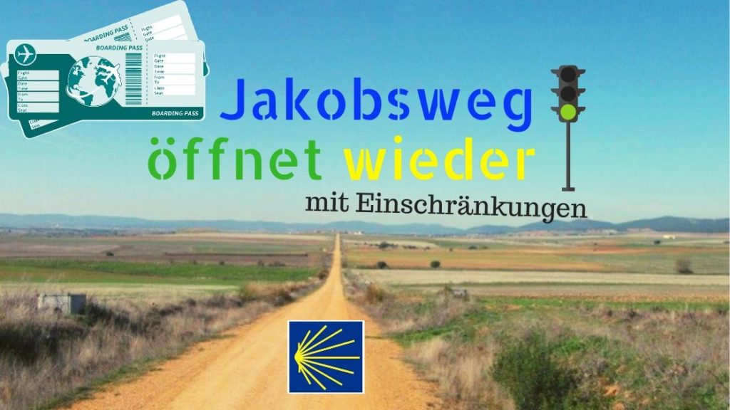 Jakobsweg öffnet wieder im Juli 2020