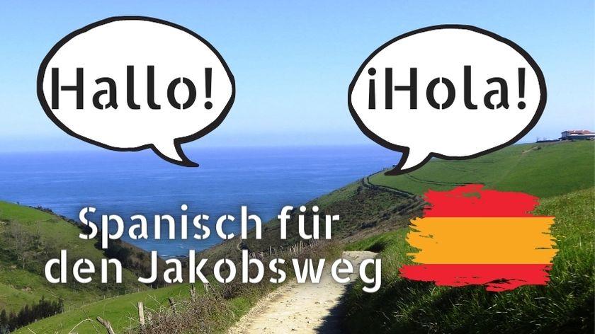 Spanisch für den Jakobsweg
