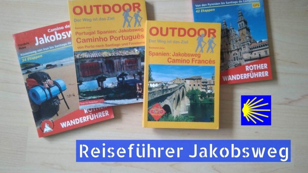 Pilgerführer Reiseführer für den Jakobsweg