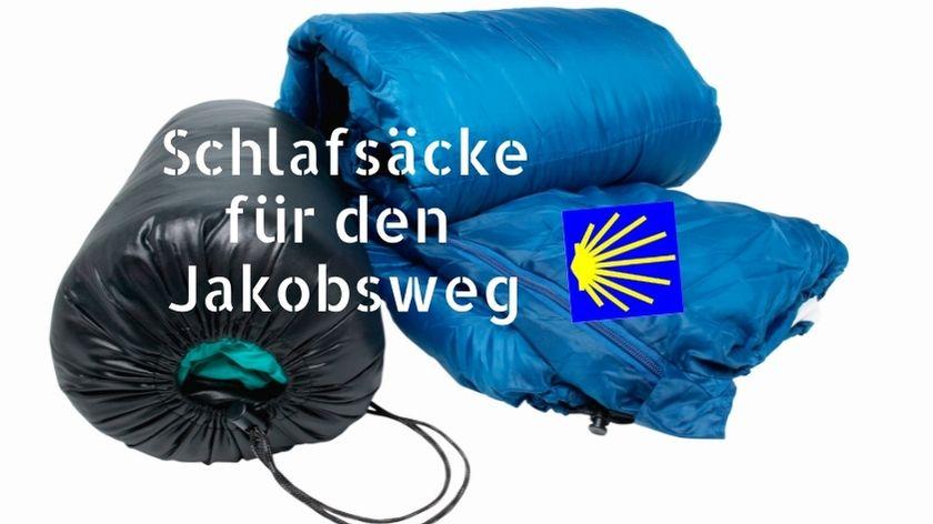 Schlafsäcke Test Jakobsweg